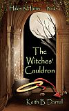 Halos & Horns Book Four: The Witches' Cauldron