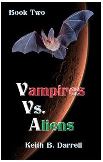 Vampires vs. Aliens, Book Two