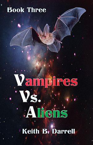 Vampires vs. Aliens Book 3