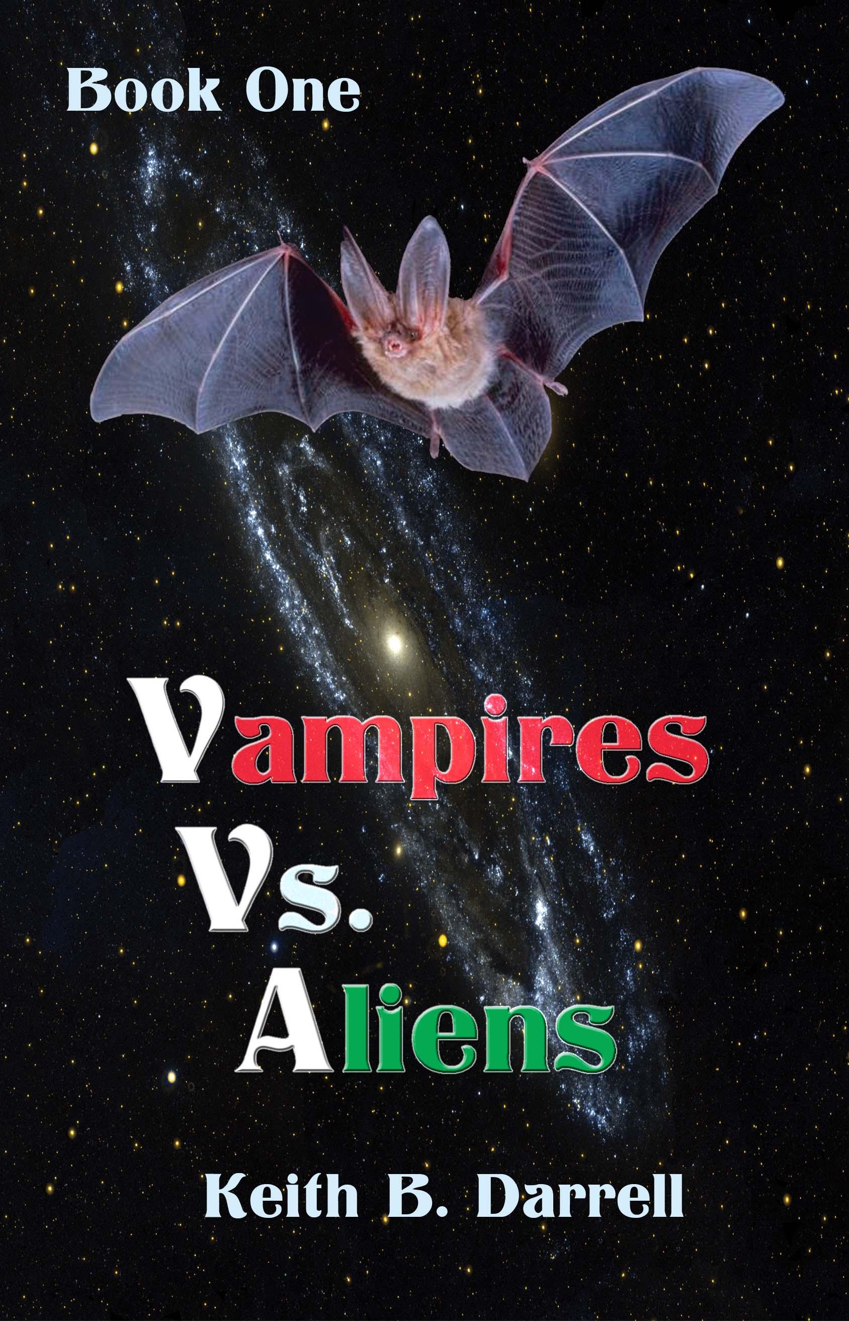 Vampires vs. Aliens Book 1