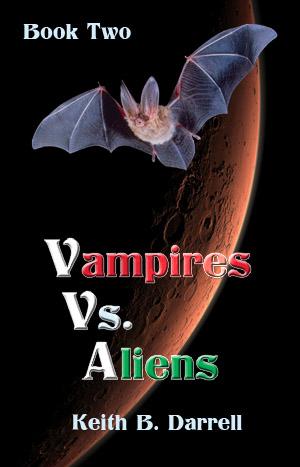 Vampires vs. Aliens Book 2