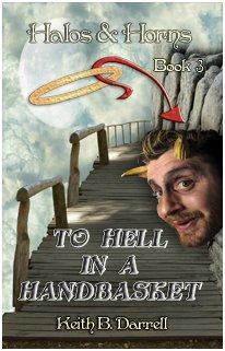 Halos & Horns 3: To Hell in a Handbasket