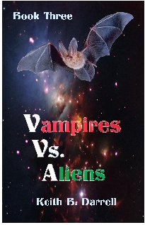 Vampires vs. Aliens, Book Three
